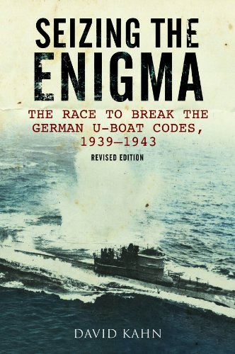 9781591148074: Seizing the Enigma: The Race to Break the German U-Boat Codes, 1939–1945, Revised Edition