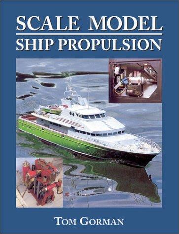 9781591148166: Scale Model Ship Propulsion