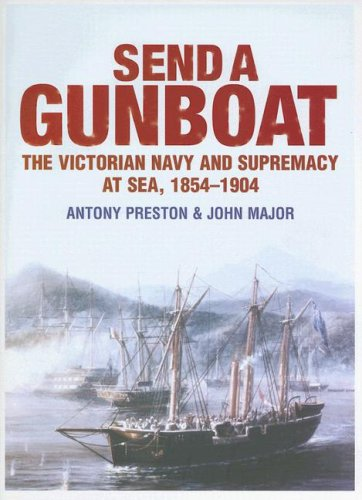9781591148180: Send a Gunboat: 150 Years of the British Gunboat