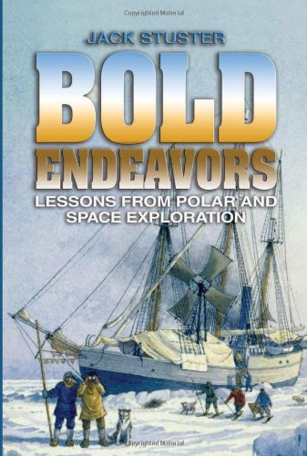 9781591148302: Bold Endeavors: Lessons from Polar and Space Exploration