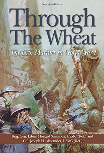 9781591148319: Through the Wheat: The U.S. Marines in World War I