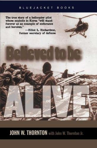 9781591148647: Believed to be Alive (BLUEJACKET BOOKS)
