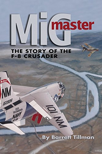 9781591148685: MiG Master: The Story of the F-8 Crusader