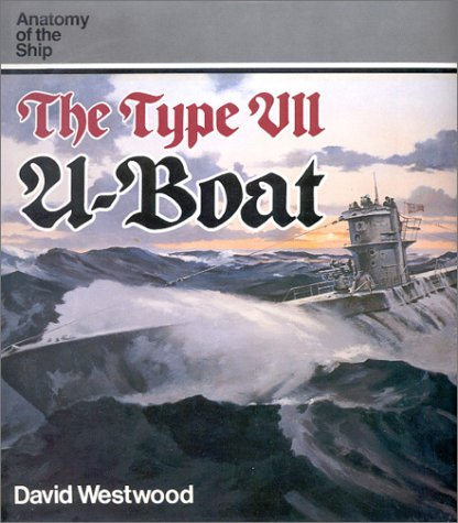 9781591148869: The Type VII U-Boat