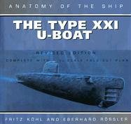 9781591148876: The Type Xxi U-Boat