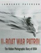 9781591148906: U-Boat War Patrol: The Hidden Photographic Diary of U-564