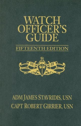9781591149361: Watch Officer's Guide, Fifteenth Edition: A Handbook for All Deck Watch Officers (Blue & Gold Professional Library)