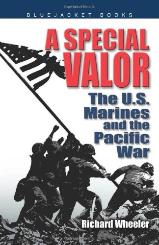 9781591149378: Special Valor: The U.S. Marines and the Pacific War (Bluejacket Books)