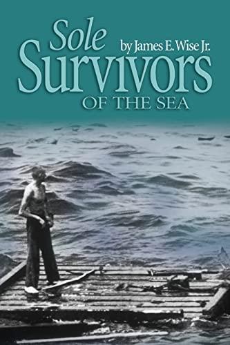 9781591149439: Sole Survivors of the Sea (BJB)