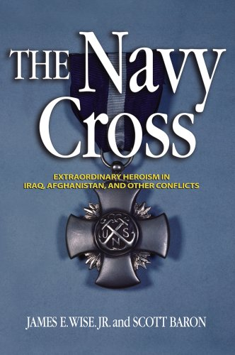 9781591149453: The Navy Cross - Extraordinary Heroism in Iraq, Afghanistan, and Other Conflicts
