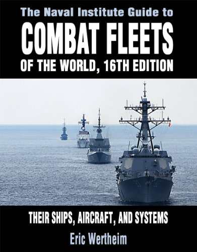 9781591149545: The Naval Institute Guide to Combat Fleets of the World, 16th Edition: Their Ships, Aircraft, and Systems
