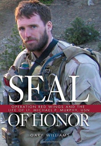 9781591149576: Seal of Honor: Operation Red Wings and the Life of Lt Michael P. Murphy, USN