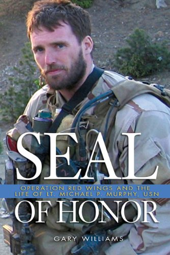 9781591149651: Seal of Honor: Operation Red Wings and the Life of Lt. Michael P. Murphy, USN