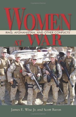 9781591149729: Women at War: Iraq, Afghanistan, and Other Conflicts