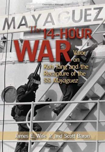 9781591149743: The 14-Hour War: Valor on Koh Tang and the Recapture of the SS Mayaguez
