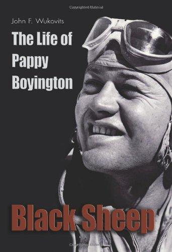 Black Sheep: The Life of Pappy Boyington (Library of Naval Biography): Wukovits, John F.