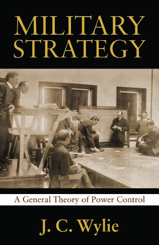 9781591149842: Military Strategy: A General Theory of Power Control (Classics of Sea Power)