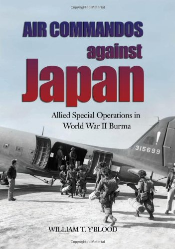 9781591149934: Air Commandos Against Japan: Allied Special Operations in World War II Burma