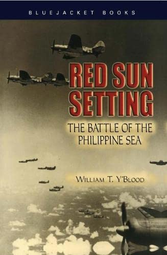 Red Sun Setting : The Battle of: William T. Y'Blood