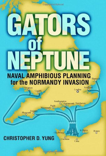 9781591149972: Gators of Neptune: Naval Amphibious Planning for the Normandy Invasion