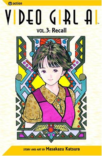 9781591161035: Video Girl Ai, Vol. 3: Recall