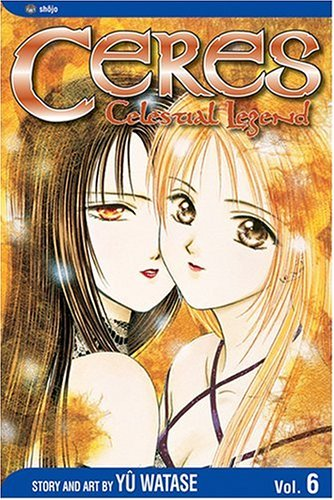 Ceres: Celestial Legend, Volume 6: Shuro (Ceres, Celestial Legend)