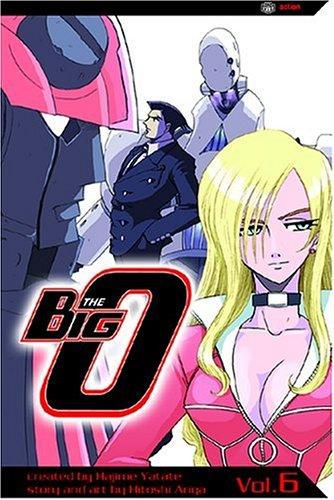 The Big O, Vol. 6: Ariga, Hitoshi