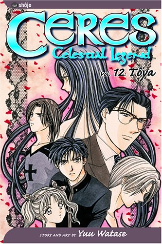 9781591162643: Ceres: Celestial Legend, Vol. 12 - Toya