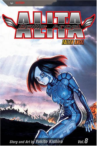 Battle Angel Alita, Vol. 8: Fallen Angel: Kishiro, Yukito
