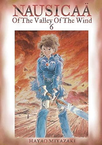 9781591163541: Nausicaa of the Valley of the Wind, Vol. 6