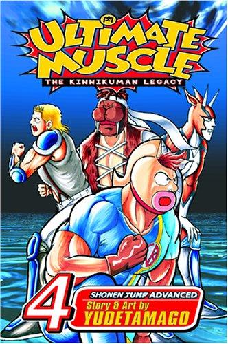 9781591164258: Ultimate Muscle, Volume 4 (Kinnikuman Legacy)