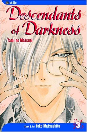 9781591164609: Descendants of Darkness: Yami no Matsuei, Vol. 3