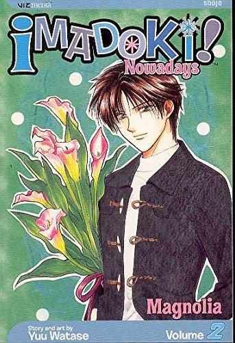 9781591164692: Imadoki! Nowadays, Vol. 2: Magnolia