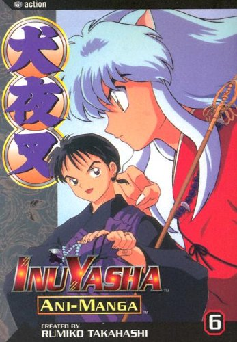 9781591165941: Inuyasha Ani-Manga, Vol. 6