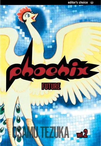 Phoenix, Vol. 2: A Tale of the Future: Osamu Tezuka
