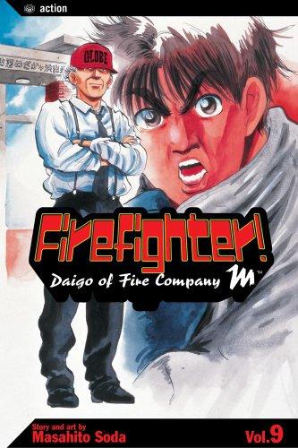 Firefighter!, Vol. 9: Daigo Of Fire Company M (Firefighter! Daigo of Fire Company M (Paperback)): ...