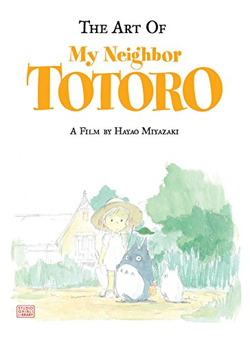 Art of My Neighbor Totoro: Hayao Miyazaki