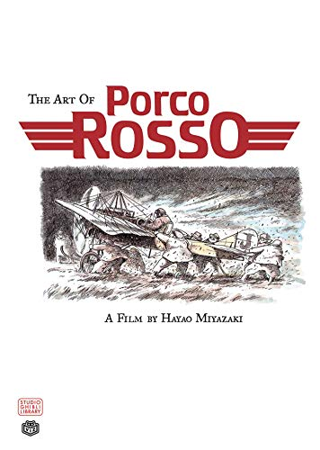 9781591167044: Art of Porco Rosso