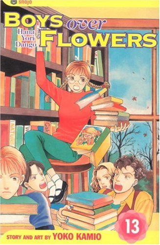Boys Over Flowers, Vol. 13: Hana Yori Dango (Boys Over Flowers: Hana Yori Dango): Kamio, Yoko