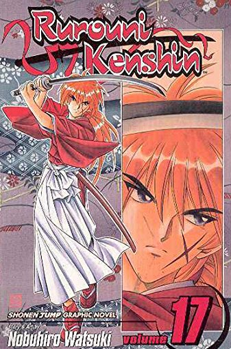 Rurouni Kenshin, Vol. 17: The Age Decides the Man: Watsuki, Nobuhiro