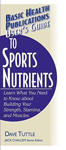 User's Guide to Sports Nutrients: Dave Tuttle