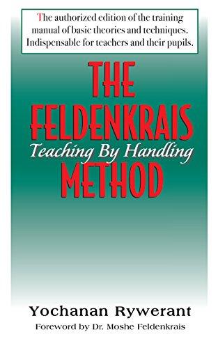 9781591200222: The Feldenkrais Method: Teaching by Handling