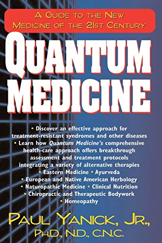 9781591200314: Quantum Medicine: A Guide to the New Medicine of the 21st Century
