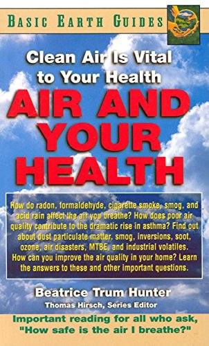 9781591200574: Air and Your Health: Clean Air Is Vital to Your Health (Basic Health Guides)