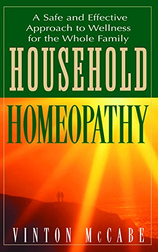 9781591200703: Household Homeopathy: A Safe and Effective Approach to Wellness for the Whole Family