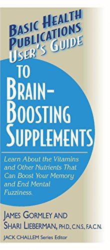 User's Guide to Brain-Boosting Supplements: Learn About: Gormley, James J.;