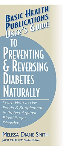 User's Guide to Preventing and Reversing Diabetes: Melissa Smith (author)