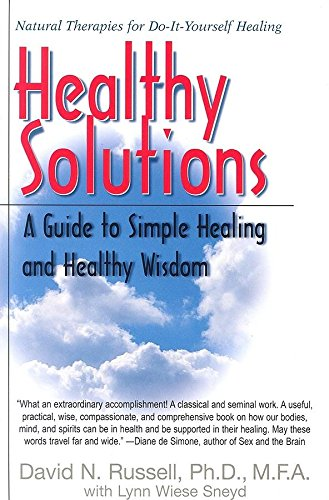 9781591201083: Healthy Solutions: A Guide to Simple Healing and Healthy Wisdom