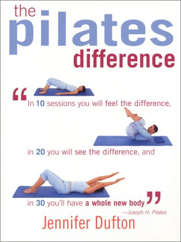9781591201168: The Pilates Difference
