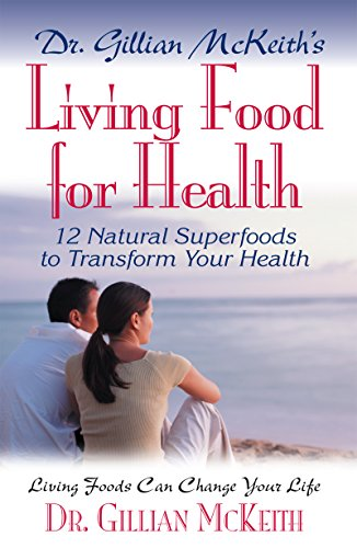 9781591201229: Dr. Gillian McKeith's Living Food for Health